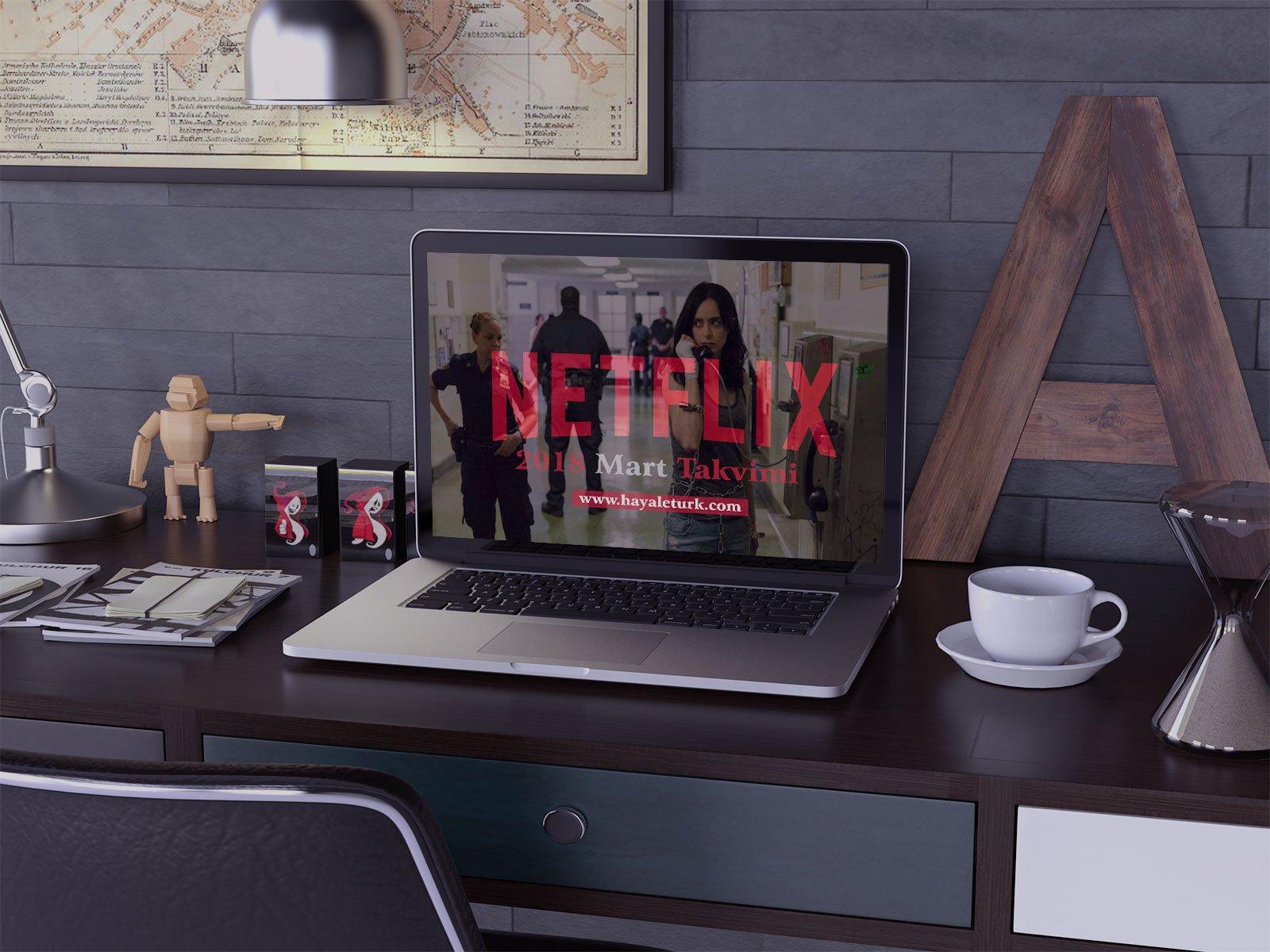 Netflix Türkiye 2018 Mart Ayı Takvimi