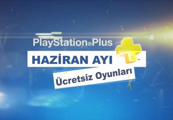 PlayStation-Plus-2018-Haziran-Ayı-Ücretsiz-Oyunları