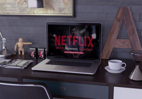 Netflix Türkiye 2018 Ağustos Ayı Takvimi